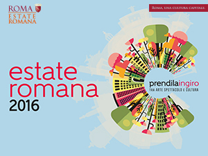 ESTATE ROMANA 2016 - #estateromana2016 - appuntamenti dal 2 all '8 Settembre