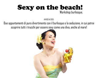 Teatro Trastevere presenta: Sexy on the Beach - Workshop burlesque